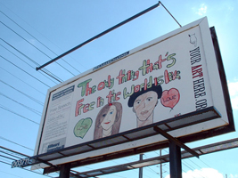 The Only Thing Thats Free in The World Is Love, Billboard Generation III, Bloomington, IN, 2005